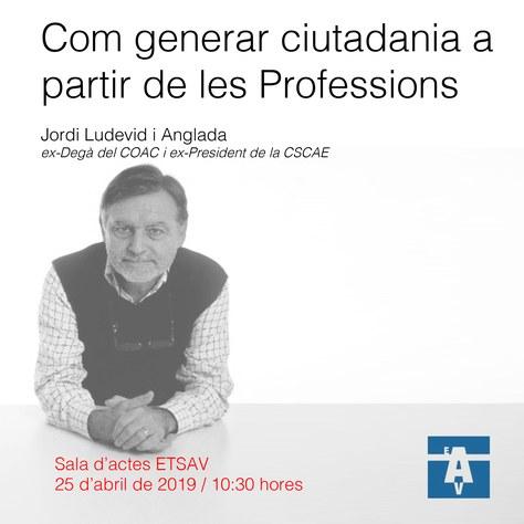 Conferència Jordi Ludevid, arquitecte