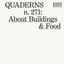 Nou Quaderns #271 «About Buildings & Food»