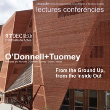 IASAP-BV Conferències: O'Donnell+Tuomey. «From the Ground Up, from the Inside Out»