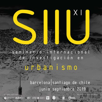 XI Seminari Internacional de Recerca en Urbanisme SIIU'19