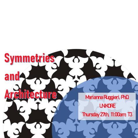 Conferència: «Symmetries and Architecture»