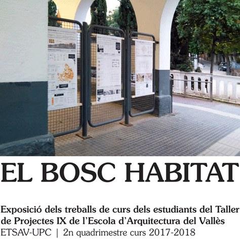 'El bosc habitat', mostra dels treballs d'alumnes de l'ETSAV a La Floresta