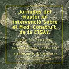 Jornades del Màster en Intervenció Sostenible en el Medi Construït MISMeC