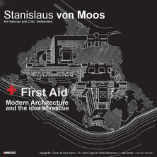IASAP-BV Conferències: First Aid. Modern Architecture and the idea of rescue