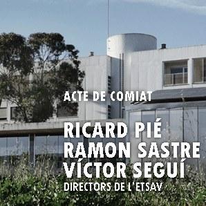 Acte acadèmic de comiat als directors Ricard Pié, Ramon Sastre i Victor Seguí