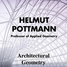 MPDA Open Lecture: Architectural Geometry